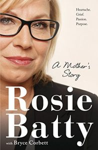 "Rosie's book, ""A Mother's Story"""