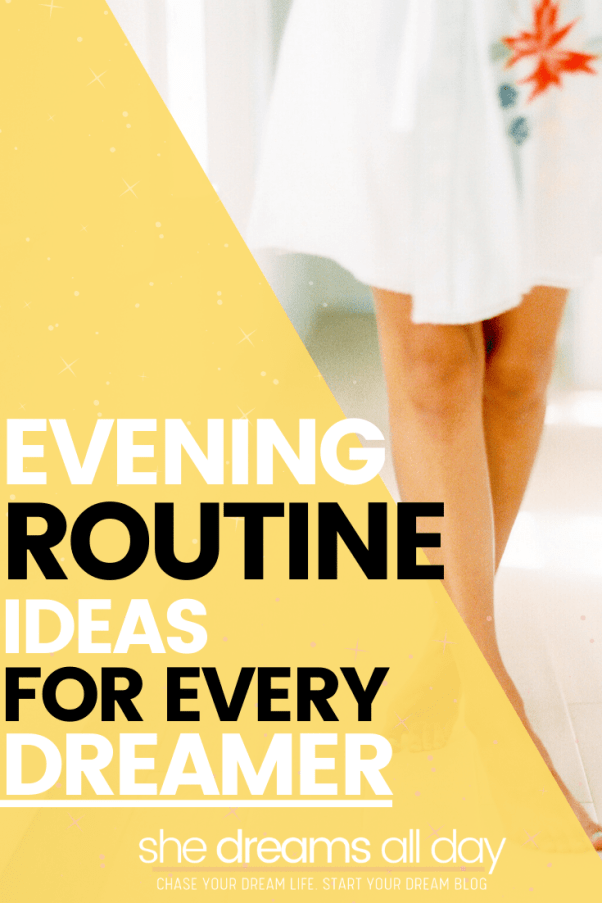 Evening routine ideas and things to do before bed.