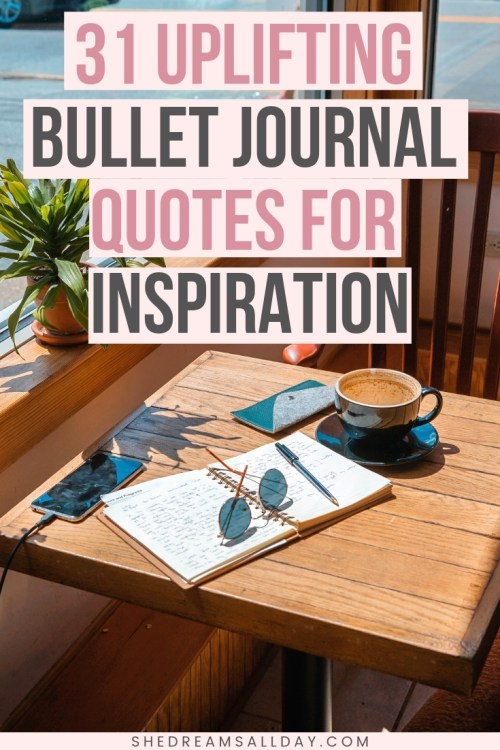Bullet journal quotes for inspiration