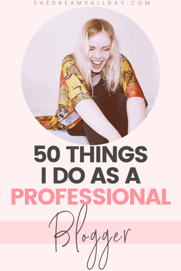 Things I do as a professional blogger