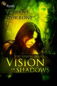 Vision of Shadows
