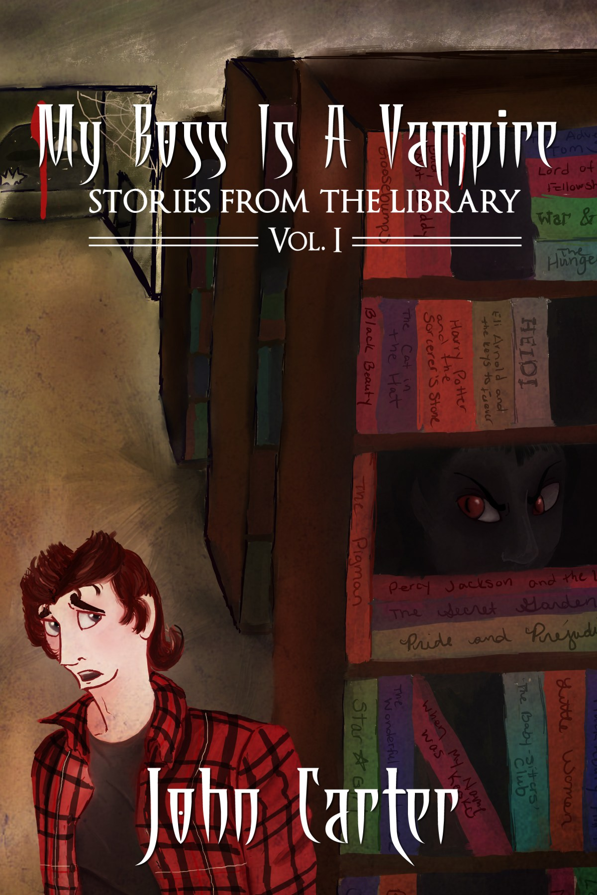My Boss is a Vampire: Stories from the Library, Vol. 1 by John Carter