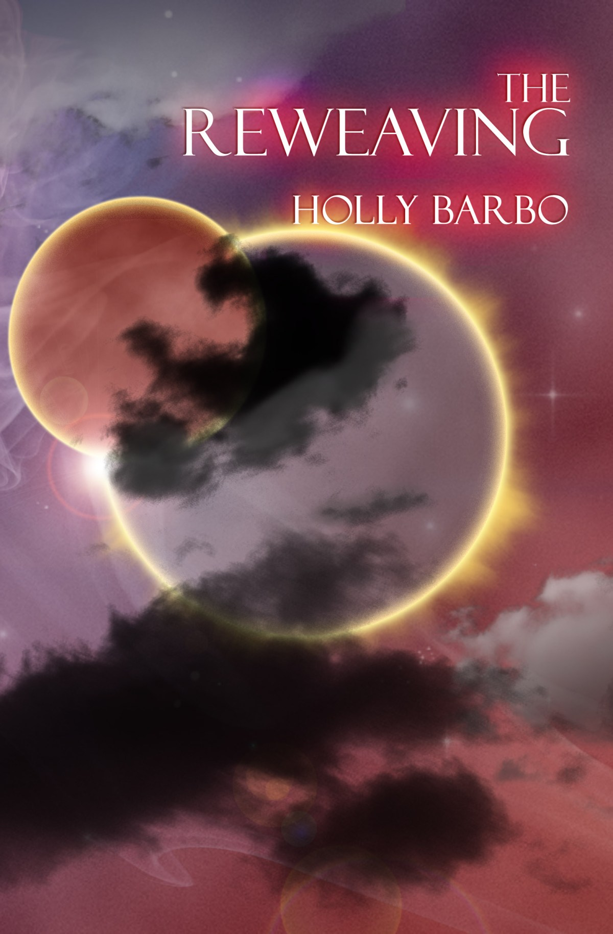 The Reweaving by Holly Barbo