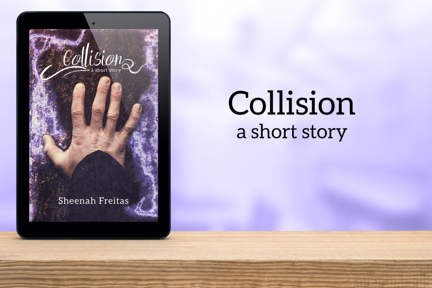 Collision: a short story