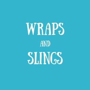 Wraps and Slings