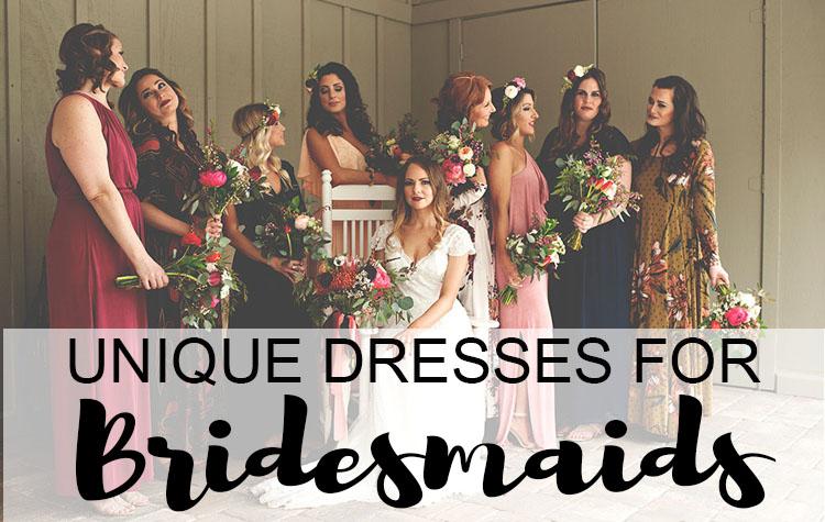 Unique dresses for bridesmaids