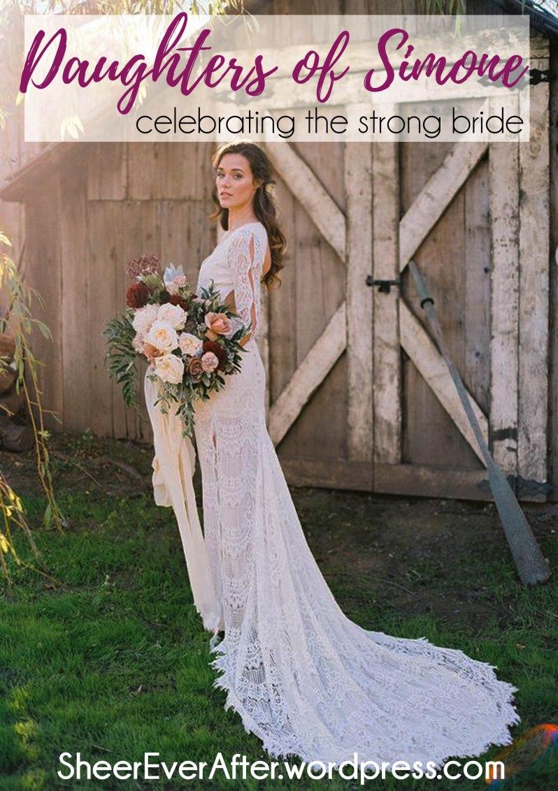Daughters of Simone - bohemian wedding dress inspiration     SheerEverAfter.wordpress.com