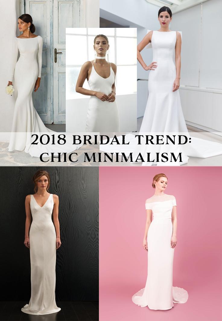 2018 Wedding Dress Trend: Minmalism