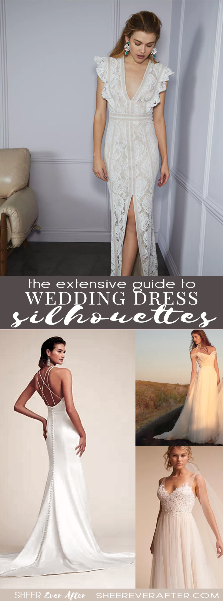 A guide to wedding dress silhouettes | By Sheer Ever After weddings | www.sheereverafter.com