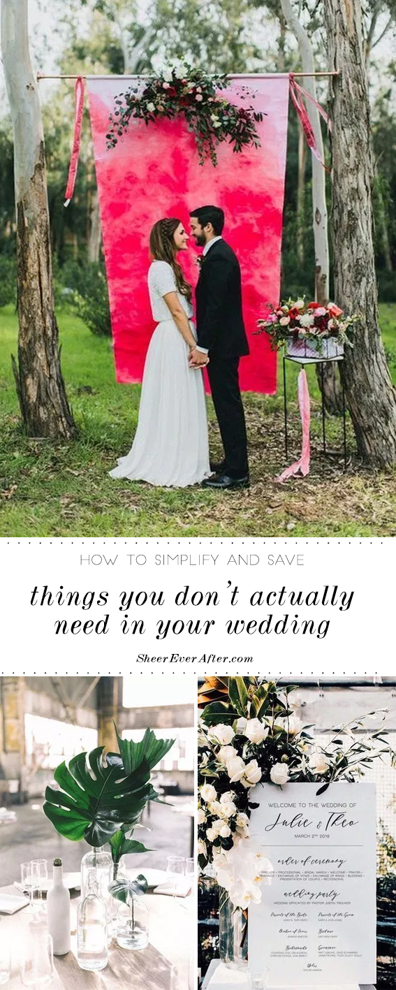 Simplify (and save money) in your wedding with these strategies | Sheer Ever After | Your online maid of honor