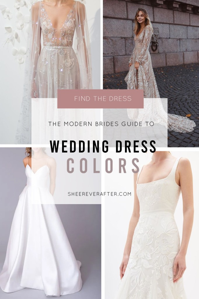 The Modern Brides Guide To Wedding Dress Colors Sheer Bride,Used Wedding Dress For Sale