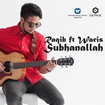 lirik-subhanallah-raqib-majid-af9-feat-waris