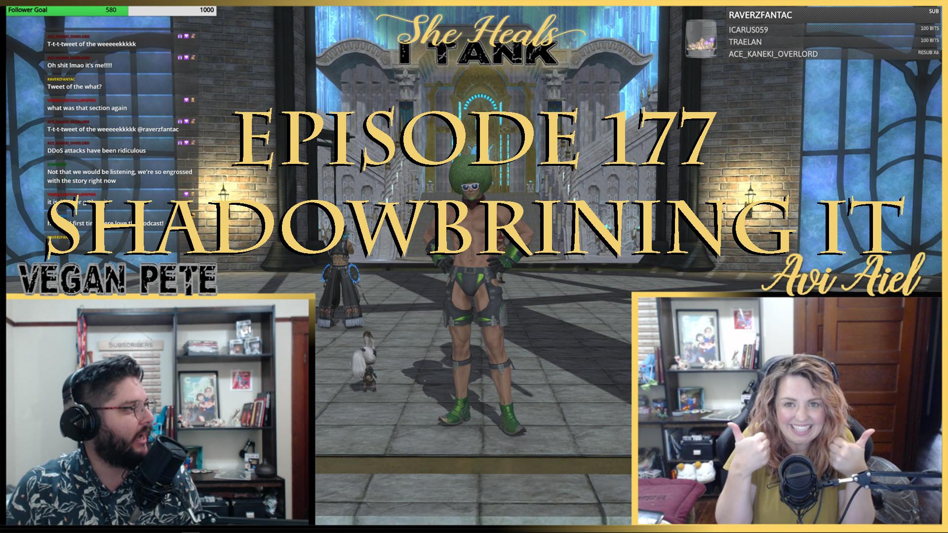 Episode 177: Shadowbringing It
