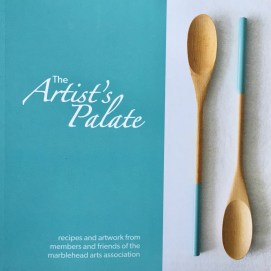 The Artist's Palate. Recipes and artwork from members and friends of the Marblehead Arts Assoc.