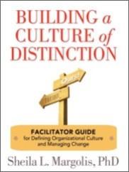 Books by Sheila Margolis-Building a Culture of Distinction Facilitator Guide