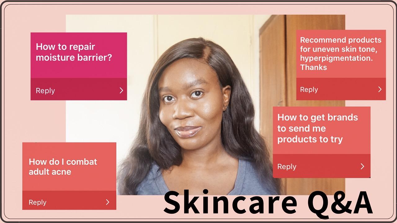 Skincare Q&A