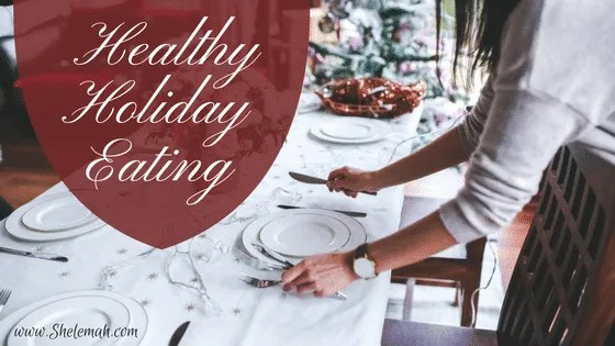 Healthy holiday eating and portion guide