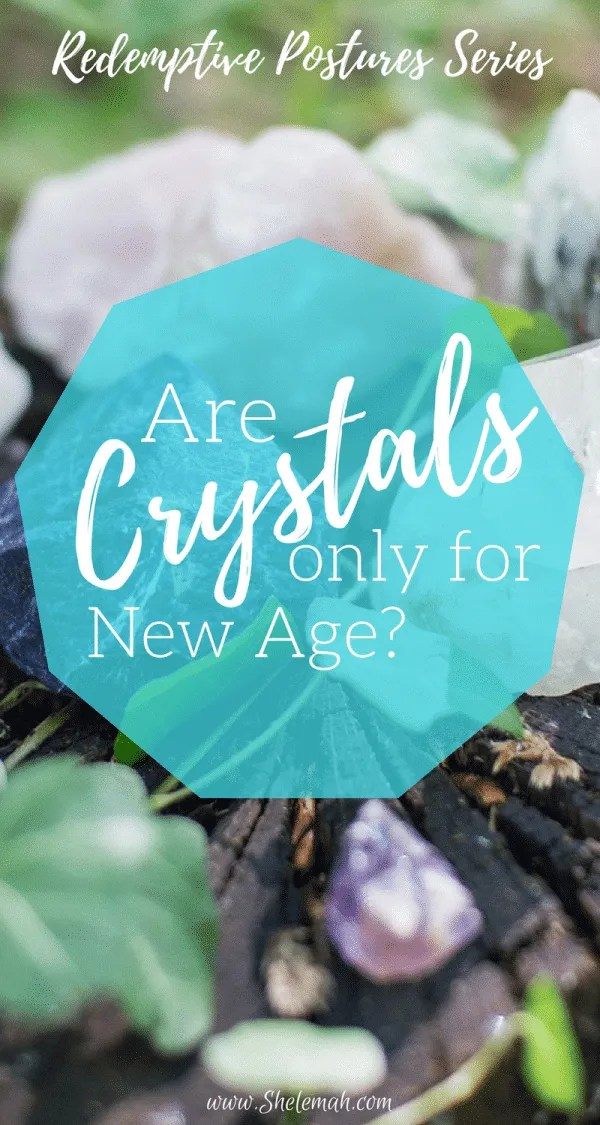 Are crystals only for New Age? Learn how Christians can use crystals with a clean conscience
