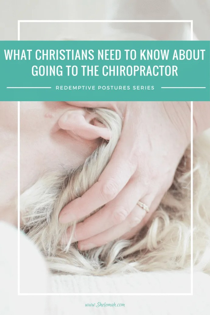 What Christians need to know about going to the chiropractor #chiropractic #alternativehealth