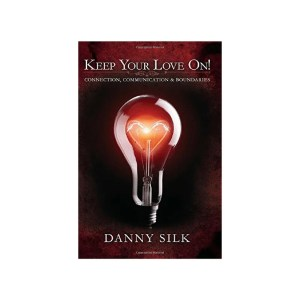 Keep Your Love On by Danny Silk