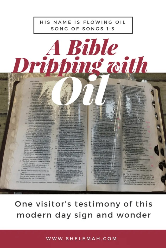 A Bible dripping with oil. Hear one visitor's testimony of this modern day sign that makes your wonder. #miracles