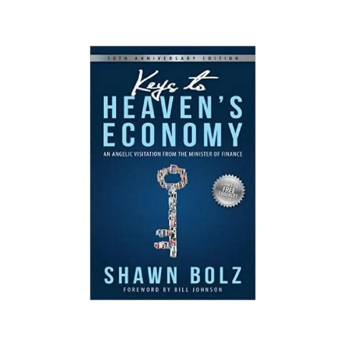 Keys to Heaven's Economy by Shawn Bolz