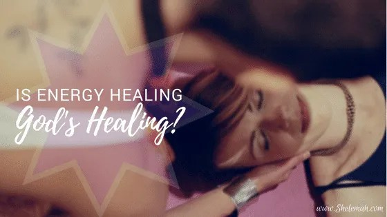 Energy Healing is God's Healing