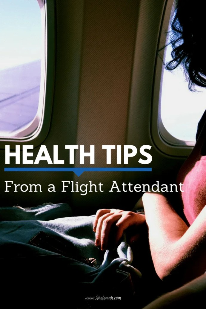 Health tips from a flight attendant for staying well when you fly #flyingtips #frequentflyer #healthtips