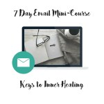 Keys to Inner Healing Mini-Course