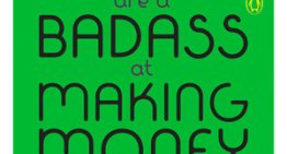 Book Review: 'You Are a Badass at Making Money' by Jen Sincero