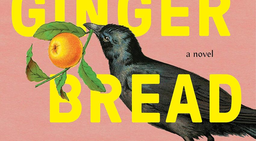 "Book Review: ""Gingerbread"" by Helen Oyeyemi"