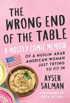 Book Review: 'The Wrong End of the Table' by Ayser Salman