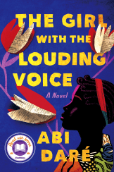 """A powerful, emotional debut novel told in the unforgettable voice of a young Nigerian woman who is trapped in a life of servitude but determined to fight for her dreams and choose her own future. Adunni is a fourteen-year-old Nigerian girl who knows what she wants: an education. This, her mother has told her, is the only way to get a """"louding voice""""—the ability to speak for herself and decide her own future. But instead, Adunni's father sells her to be the third wife of a local man who is eager for her to bear him a son and heir. When Adunni runs away to the city, hoping to make a better life, she finds that the only other option before her is servitude to a wealthy family. As a yielding daughter, a subservient wife, and a powerless slave, Adunni is told, by words and deeds, that she is nothing. But while misfortunes might muffle her voice for a time, they cannot mute it. And when she realizes that she must stand up not only for herself, but for other girls, for the ones who came before her and were lost, and for the next girls, who will inevitably follow; she finds the resolve to speak, however she can—in a whisper, in song, in broken English—until she is heard."""