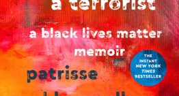 Book Review: 'When They Call You a Terrorist' by Patrisse Khan-Cullors and Asha Bandele