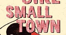 'Big Girl, Small Town' Debut Adds Dark Humor to Mundane Life