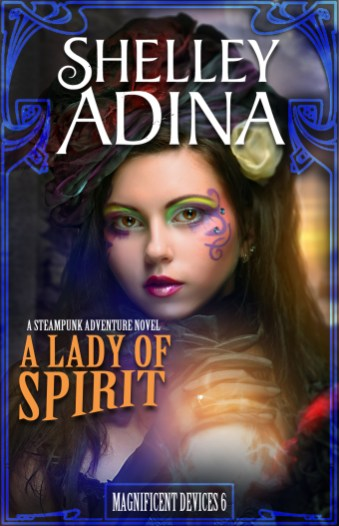 Shelley Adina - A Lady of Spirit