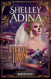 Fields of Iron by Shelley Adina