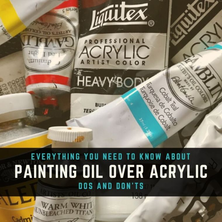 can I paint oil paint over acrylic paint title