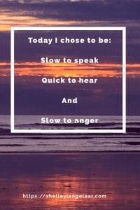 Quick to hear slow to speak slow to anger - devotional