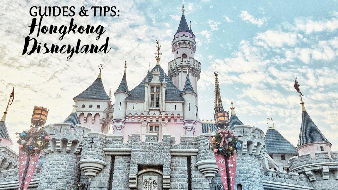 A First Timers Hongkong Disneyland Guides and Tips