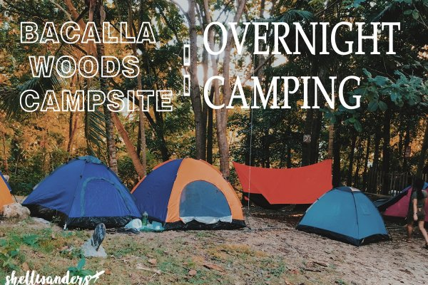 Bacalla Woods Campsite : Overnight Camping in Cebu,Philippines.
