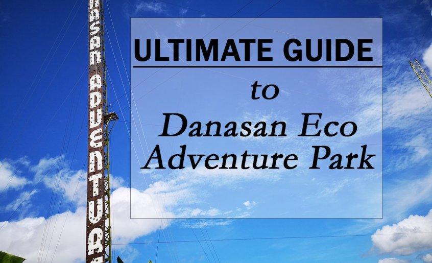 Ultimate Guide to Danasan Eco Park Adventure in Cebu