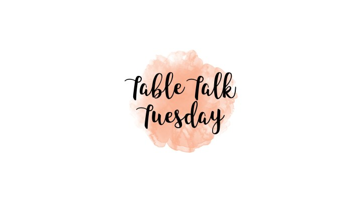 Table Talk Tuesday With Anna Gordon