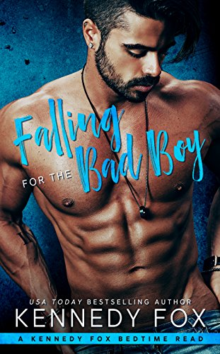 Audio Review: Falling for the Bad Boy (Bedtime Reads Book 1)by Kennedy Fox