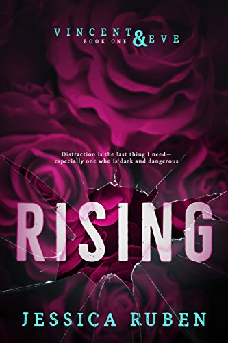 Blog Tour+Review: Rising (Vincent and Eve Book 1) by Jessica Ruben