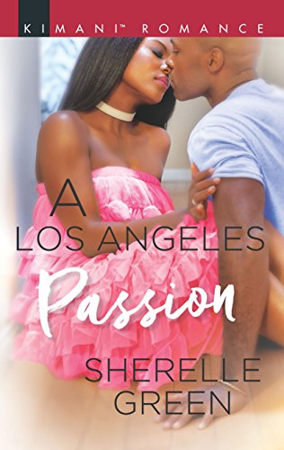 ARC Review: A Los Angeles Passion (Millionaire Moguls) by Sherelle Green