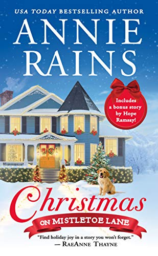 Book Review: Christmas on Mistletoe Lane (Sweetwater Springs Book 1) by Annie Rains
