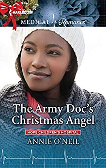 ARC Review: The Army Doc's Christmas Angel (Hope Children's Hospital Book 3) by Annie O'Neil