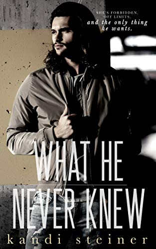 New Release+Review: What He Never Knew by Kandi Steiner