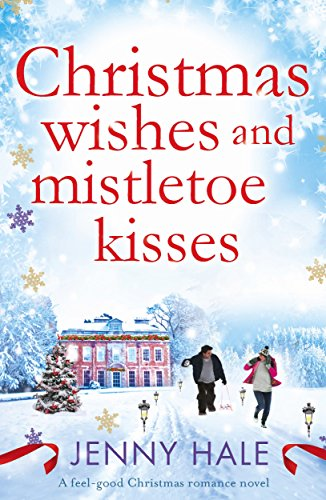 Book Review: Christmas Wishes and Mistletoe Kisses by Jenny Hale